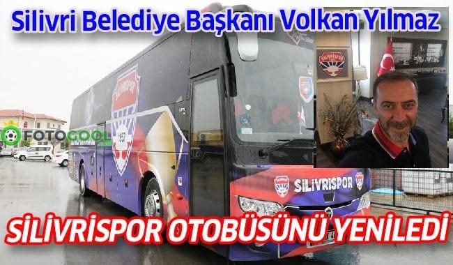 SİLİVRİSPOR OTOBÜSÜ YENİLENDİ