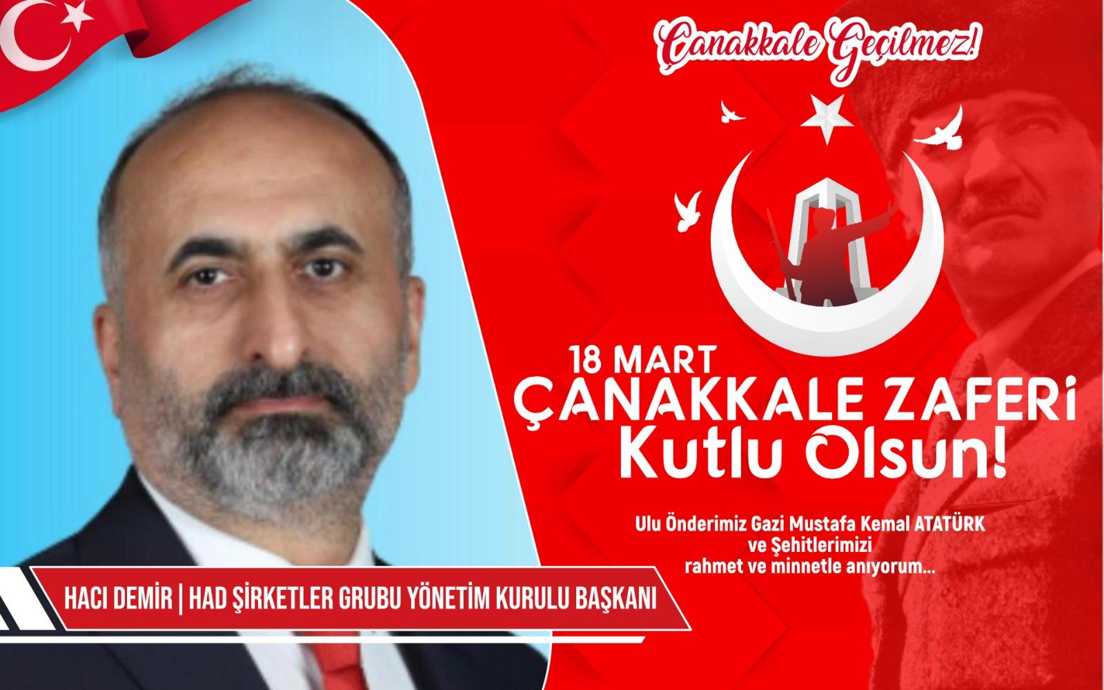 HAD Şirketler Grubu Yönetim Kurulu Başkanı Hacı Demir'den Kutlama ve Anma mesajı