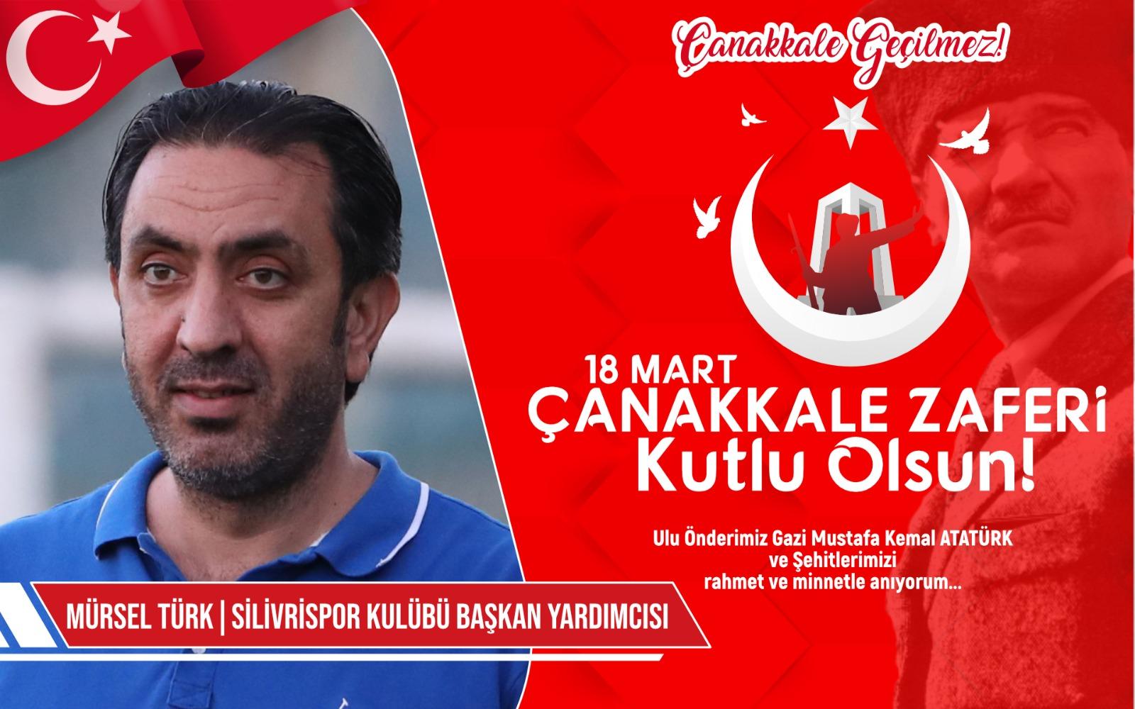 Silivrispor Başkan Yardımcısı Mürsel Türk'ten Kutlama ve Anma mesajı