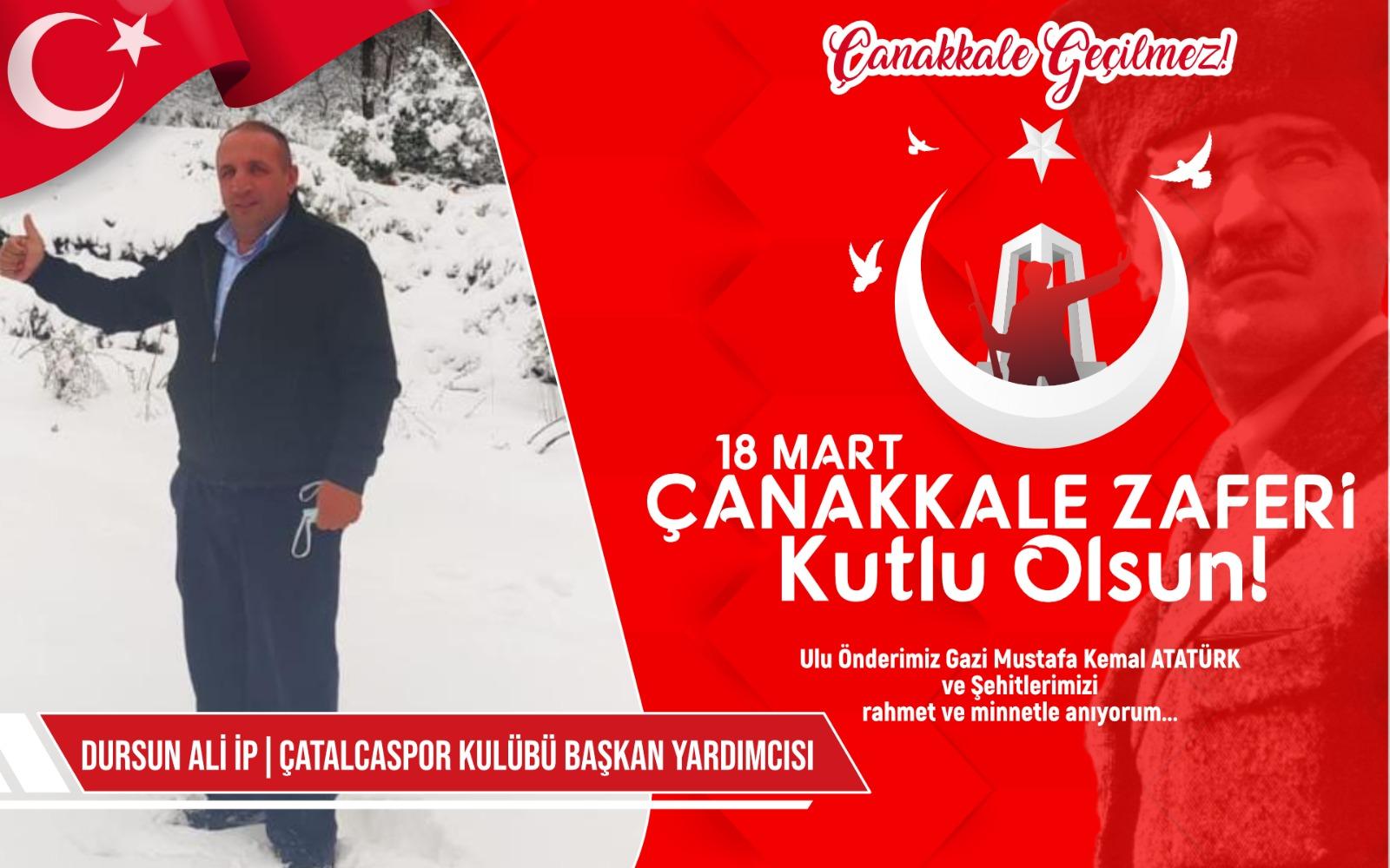 Çatalcaspor Başkan yardımcısı Dursun Ali İp'ten Kutlama ve Anma mesajı