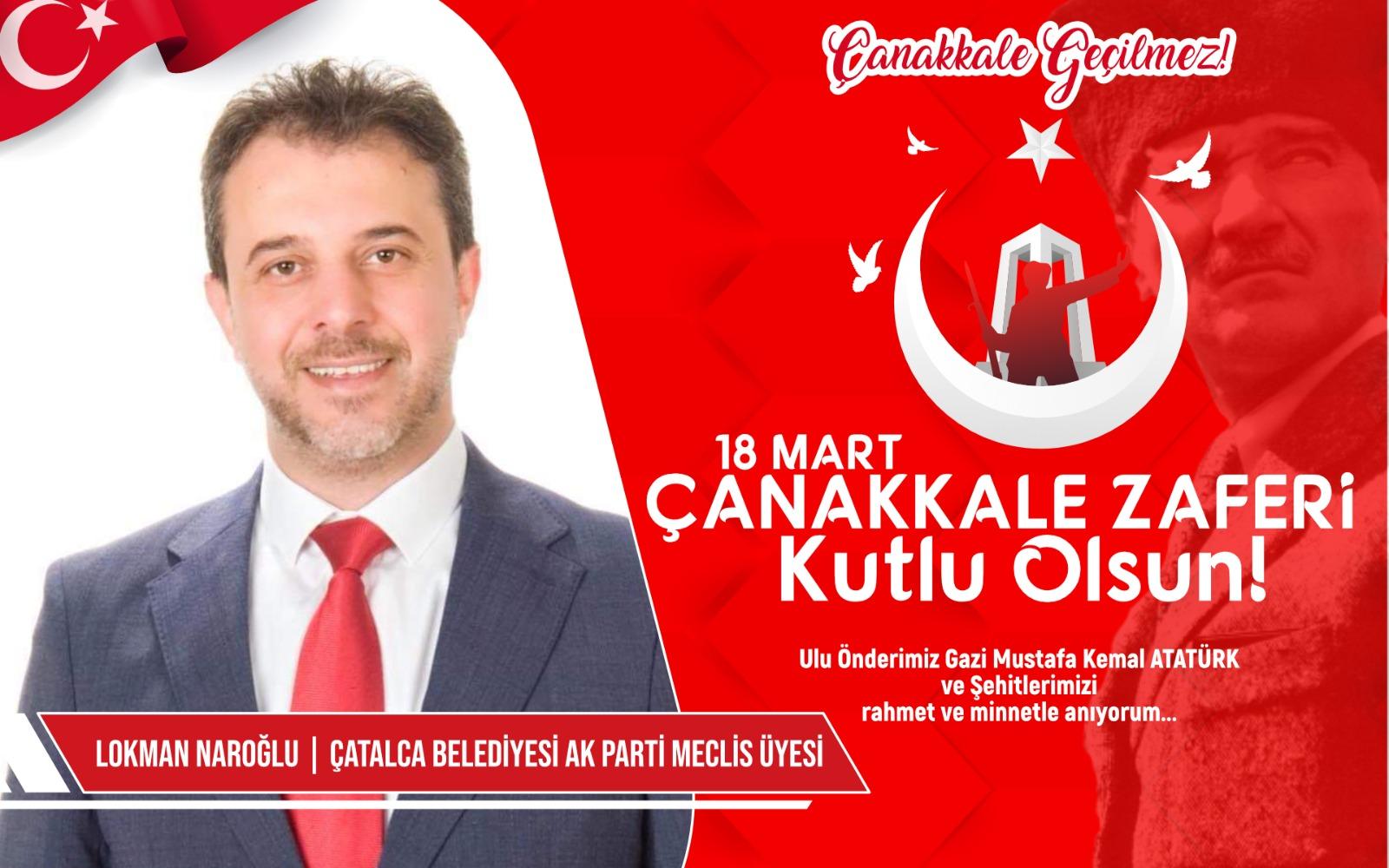 Çatalca Belediyesi AK Parti Meclis üyesi Lokman Naroğlun'dan kutlama