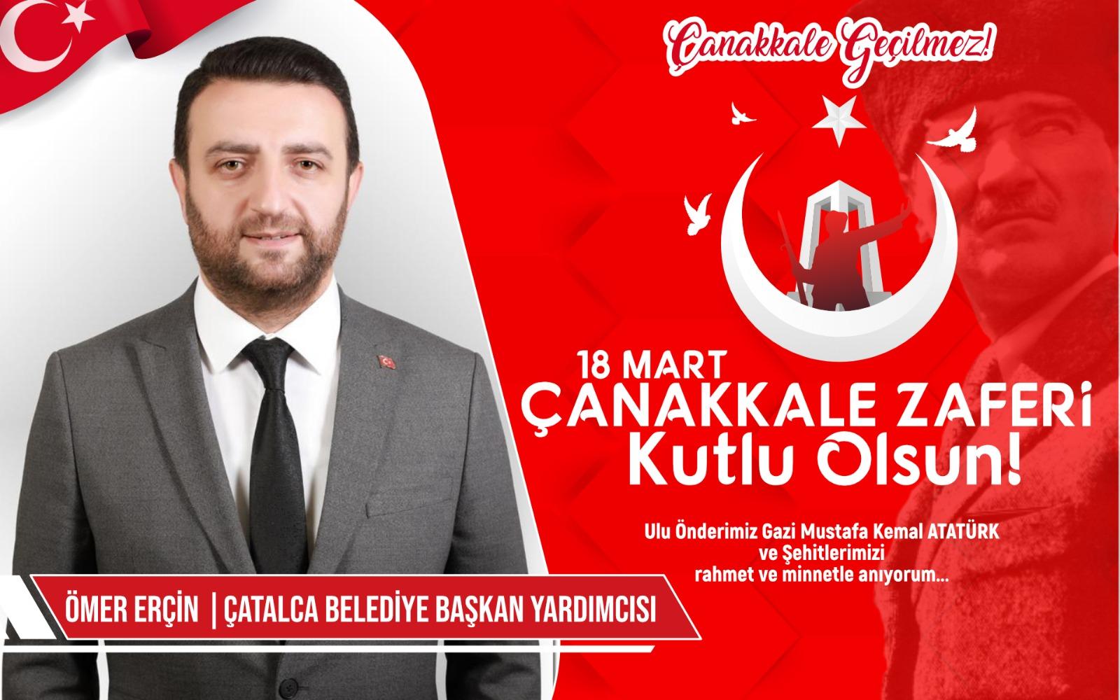 Çatalca Belediye Başkan Yardımcısı Ömer Erçin'den Kutlama ve Anma Mesajı