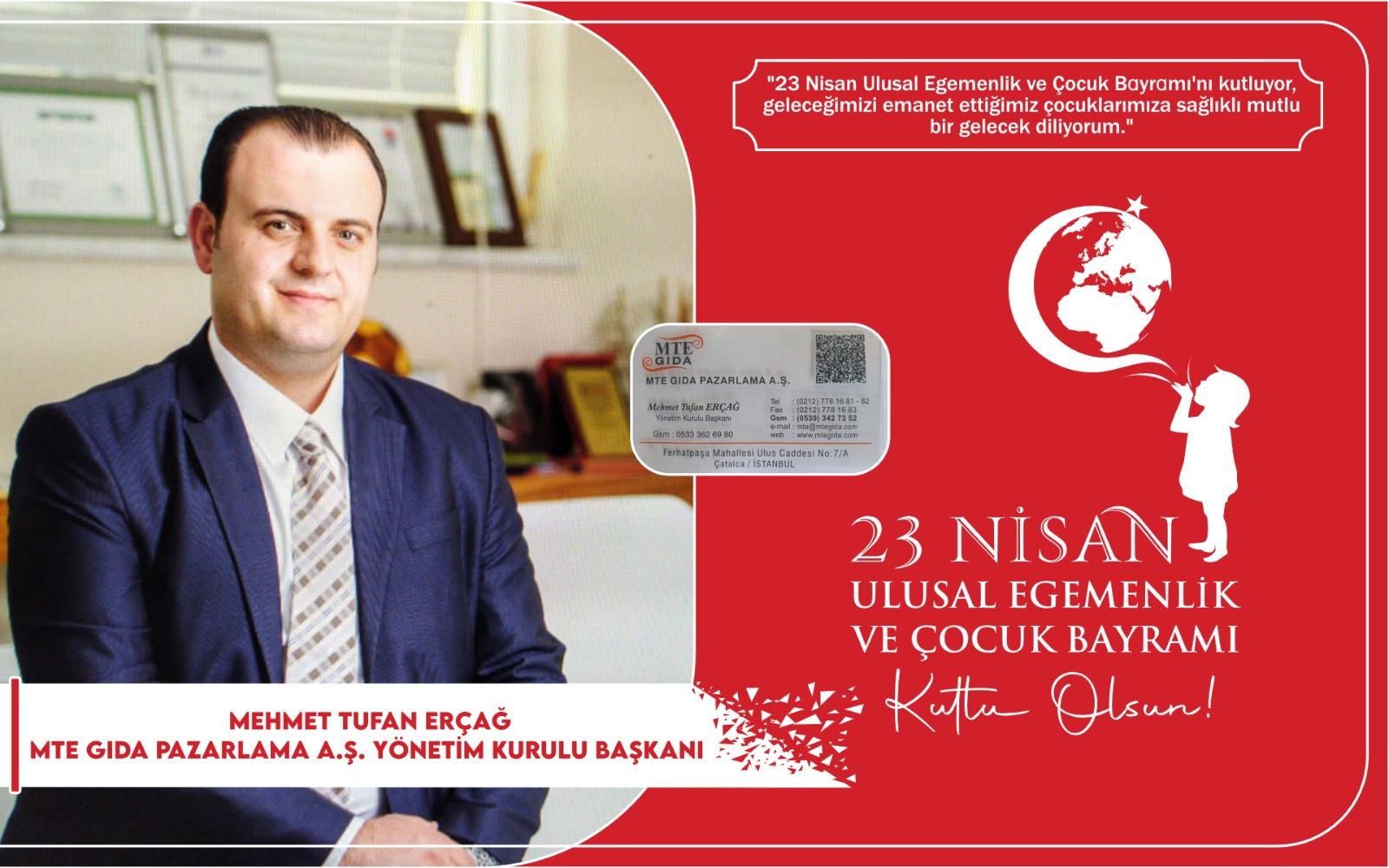 Mehmet Tufan Erçağ'dan kutlama mesajı