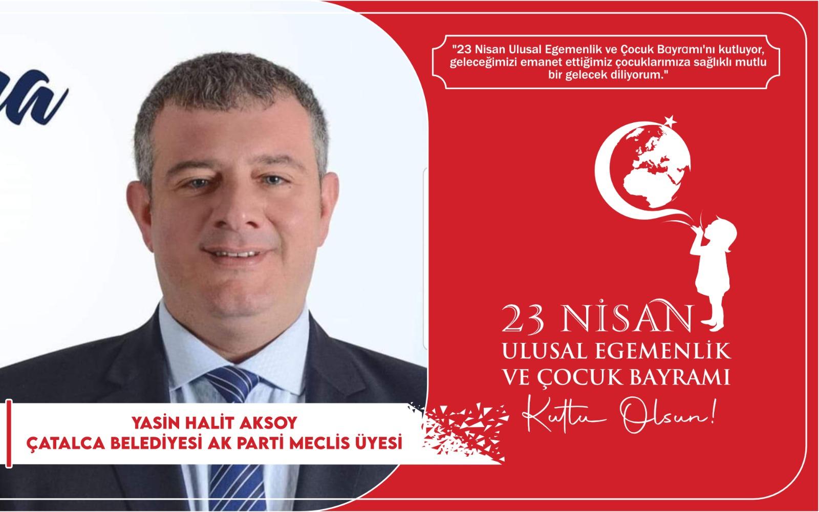 Y.Halit Aksoy'dan Kutlama Mesajı