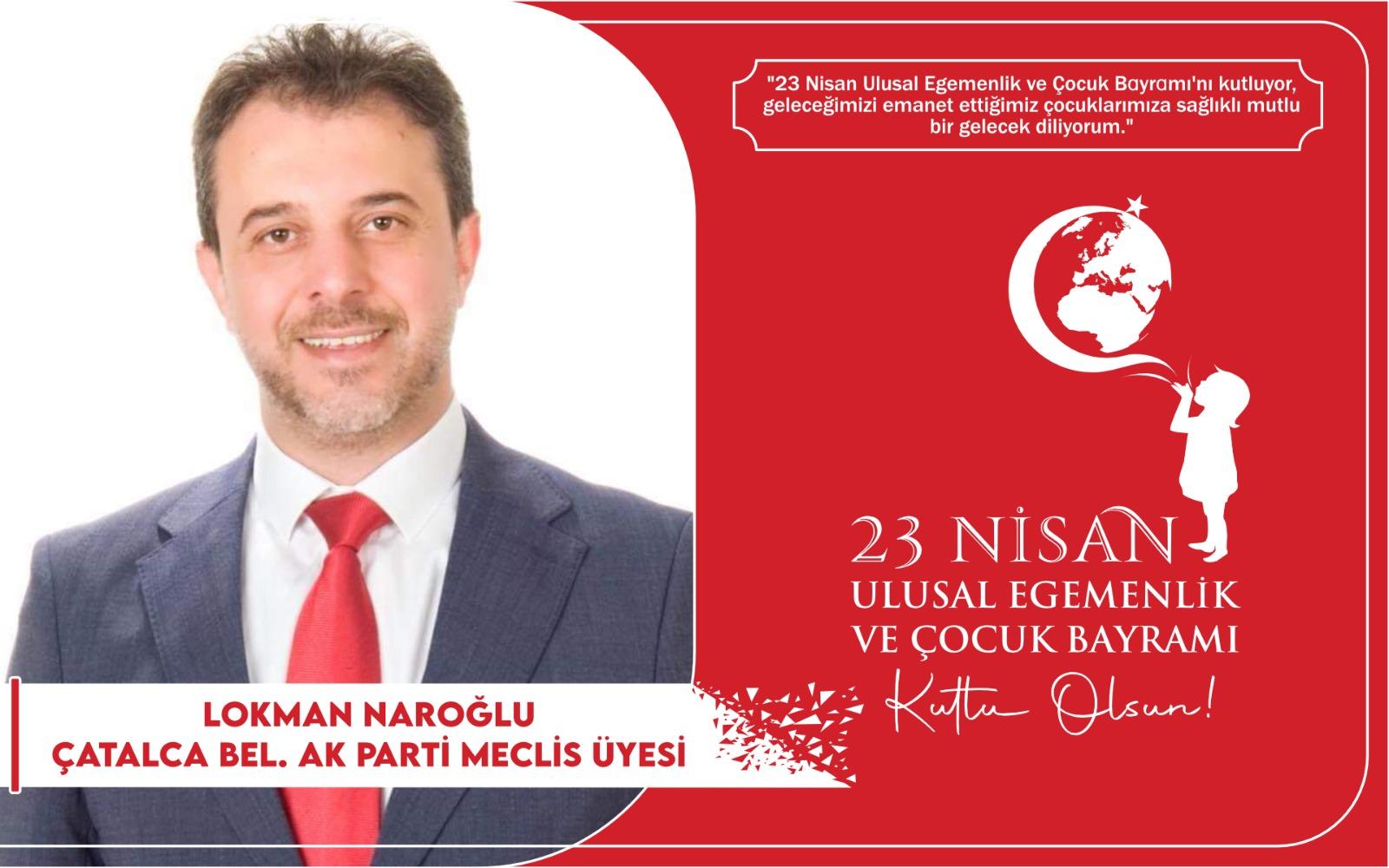 Lokman Naroğlu'ndan Kutlama Mesajı