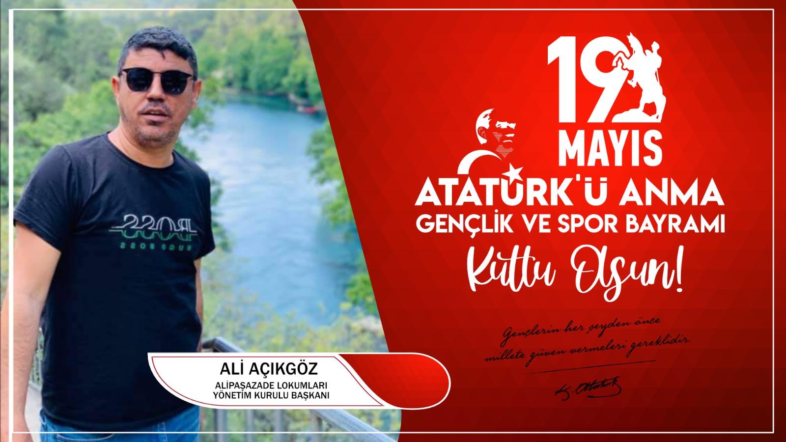 Ali Açıkgöz'den Kutlama Mesajı