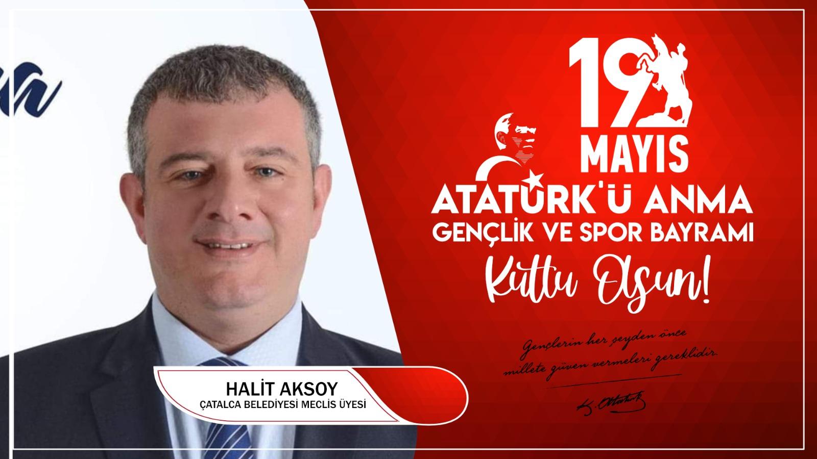 Halit Aksoy'dan Kutlama Mesajı
