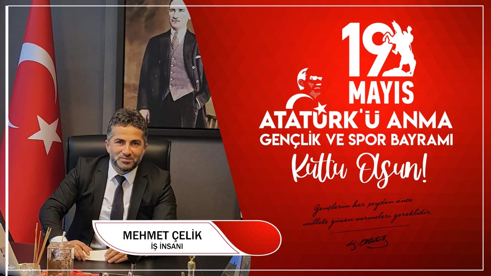 Mehmet Çelik'ten Kutlama Mesajı