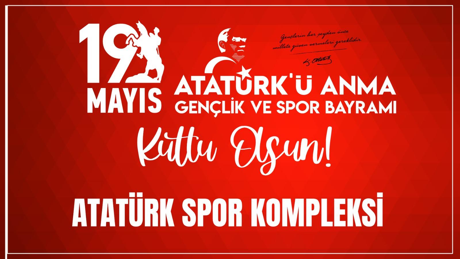 Atatürk Spor Kompleksi'inde Kutlama mesajı