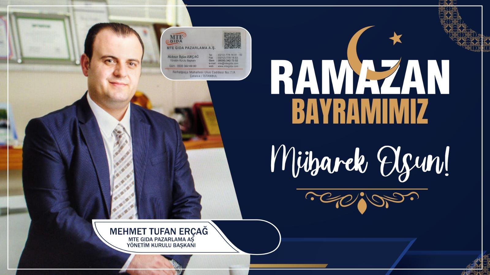 Mehmet Tufan Erçağ'dan Ramazan Bayramı Kutlama Mesajı