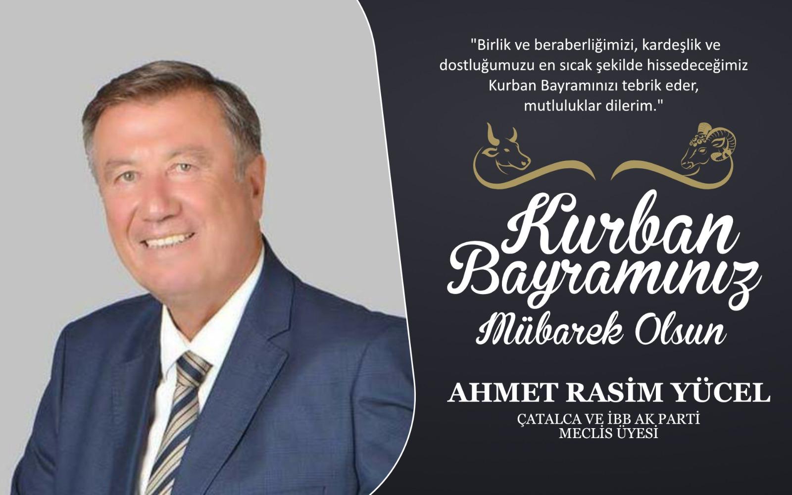 Ahmet Rasim Yücel'den Kurban Bayramı Kutlama Mesajı