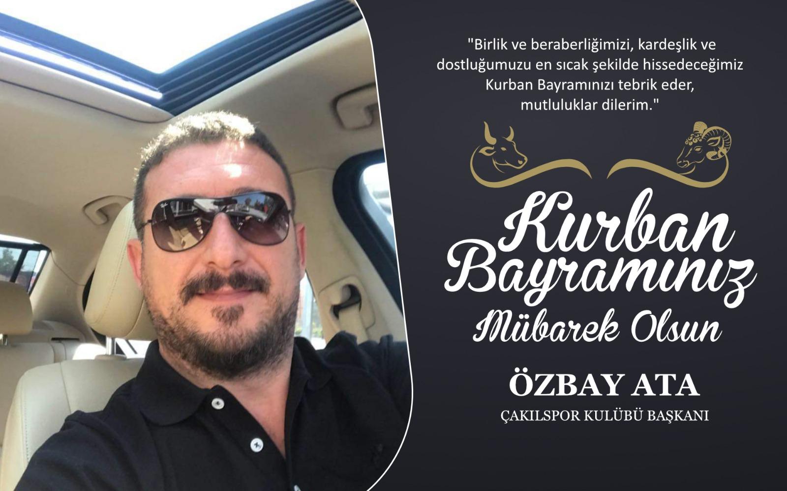 Özbay Ata'dan Kurban Bayramı Kutlama Mesajı