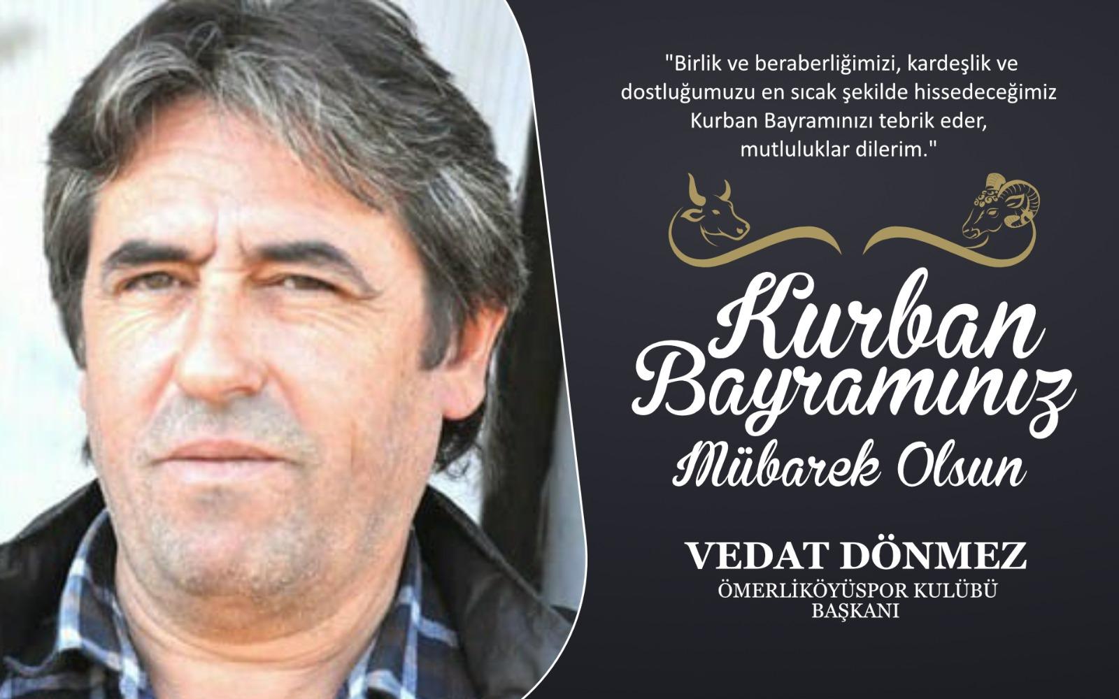 Vedat Dönmez'den Kurban Bayramı Kutlama Mesajı