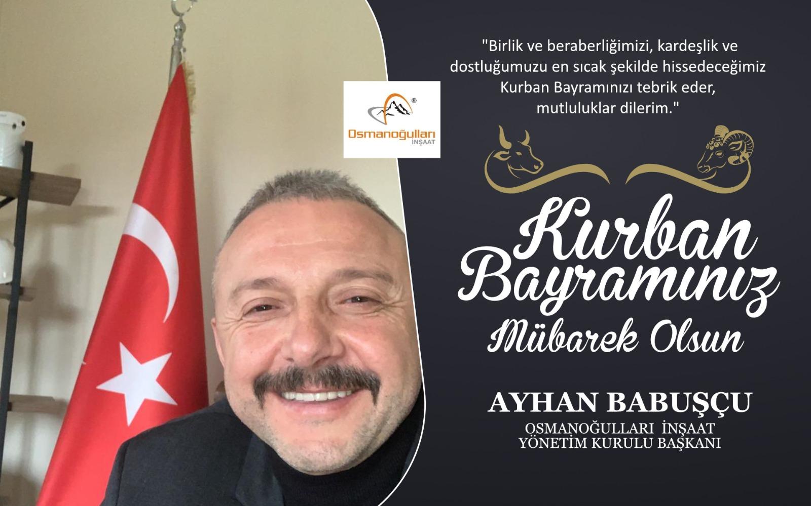 Ayhan Babuşcu'dan Kurban Bayramı Kutlama Mesajı