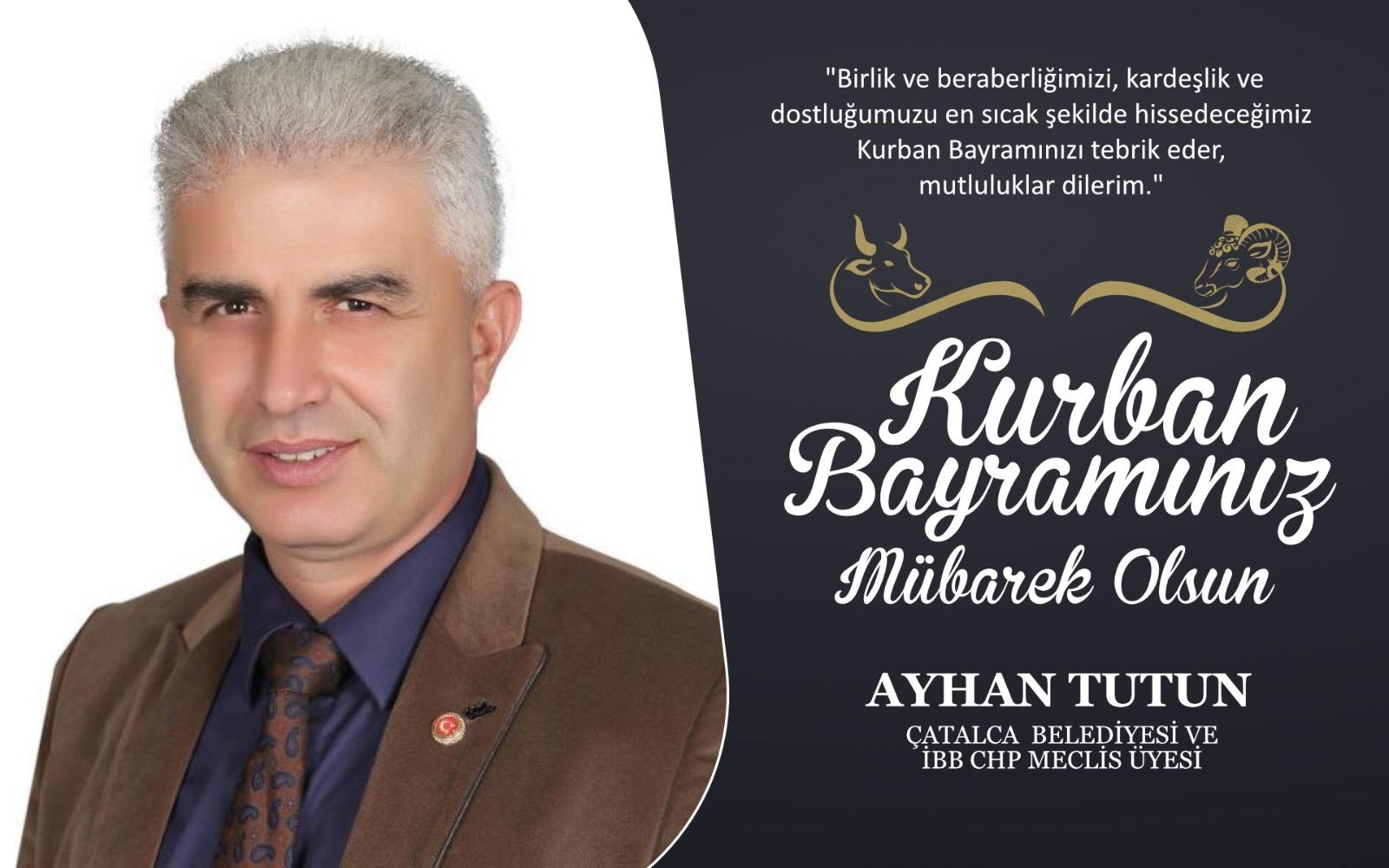 Ayhan Tutun'dan Kurban Bayramı Kutlama Mesajı