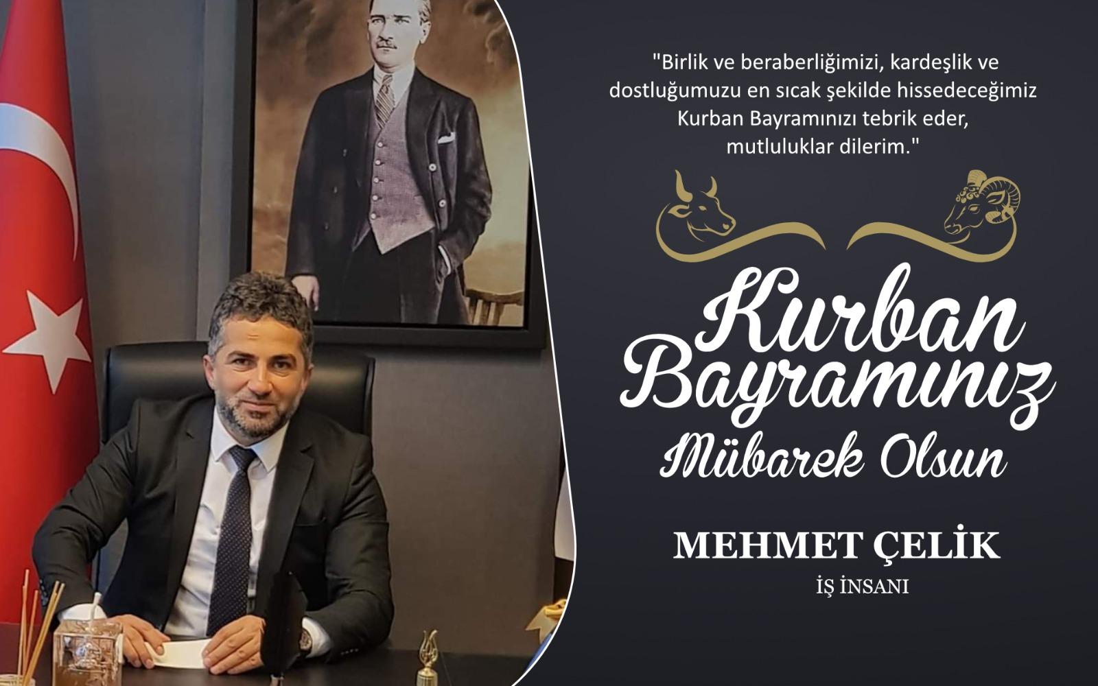 Mehmet Çelik'ten Kurban Bayramı Kutlama Mesajı