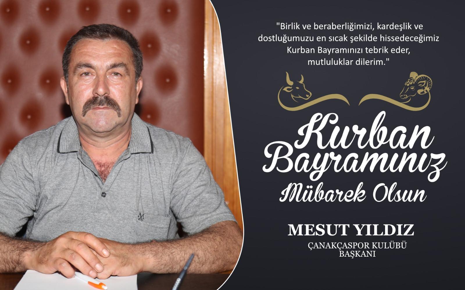 Mesut Yıldız'dan Kurban Bayramı Kutlama Mesajı