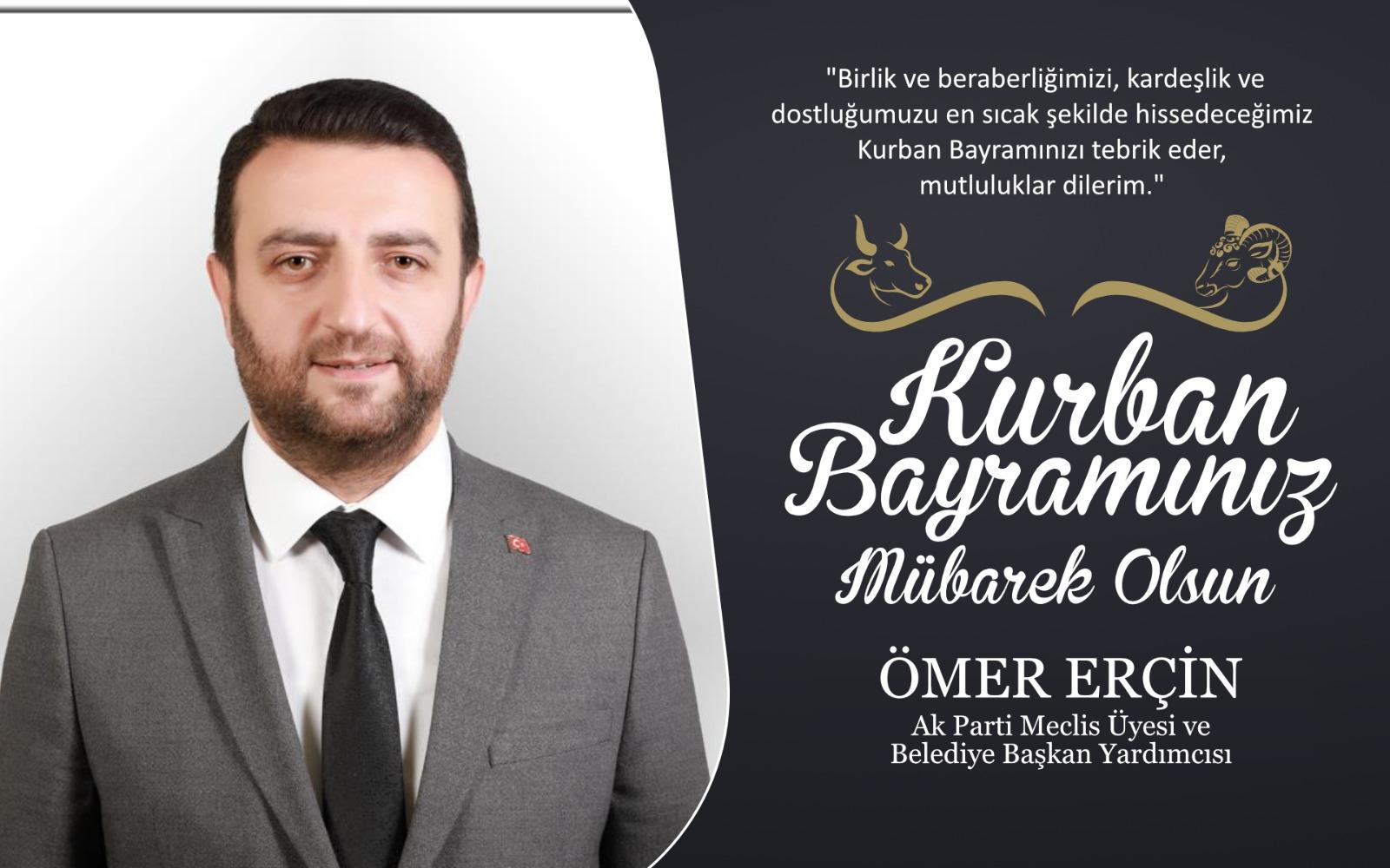 Ömer Erçin'den Kurban Bayramı Kutlama Mesajı