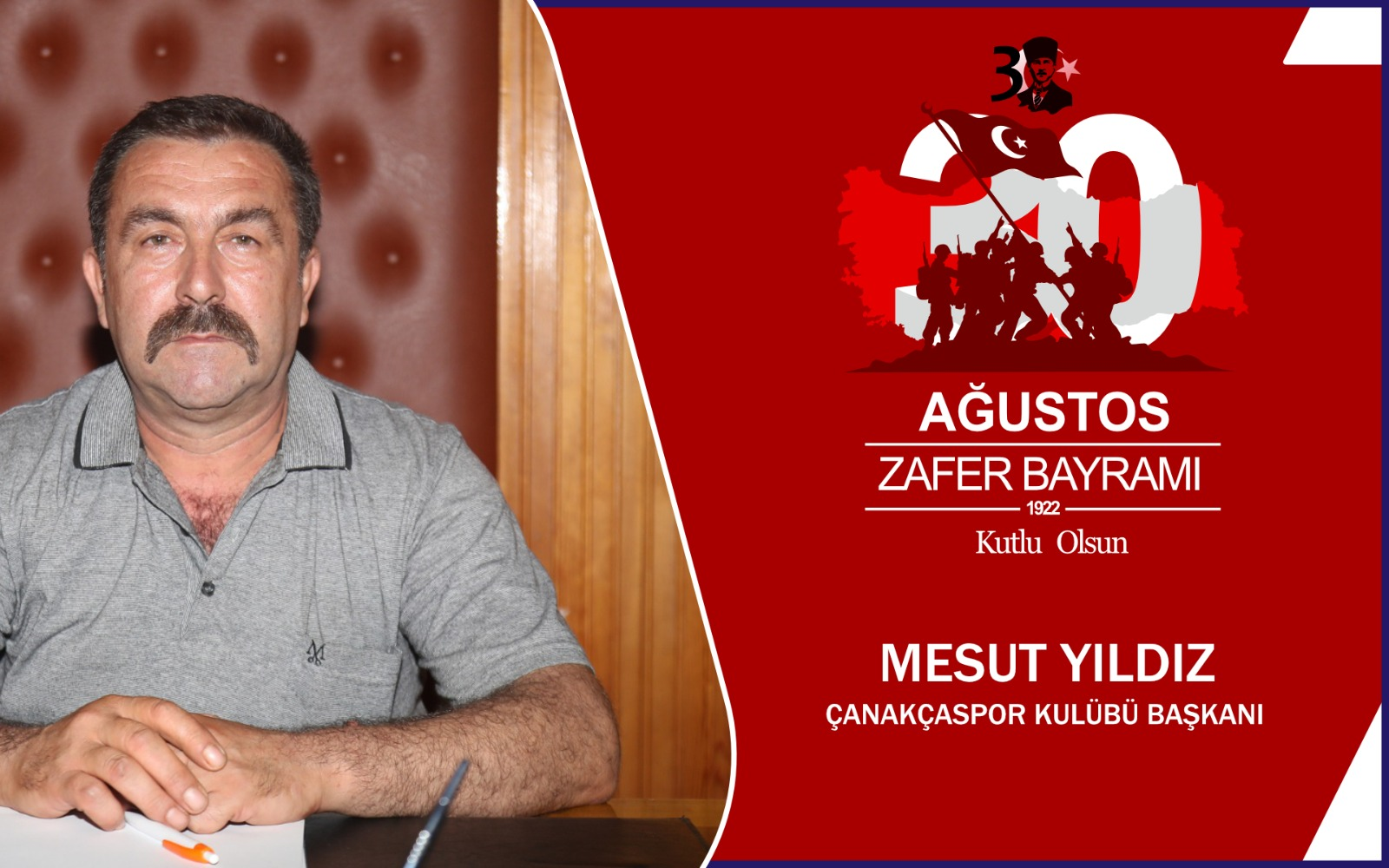 Çanakçaspor kulübü Başkanı Mesut Yıldız'dan 30 Ağustos Zafer Bayramı Mesajı